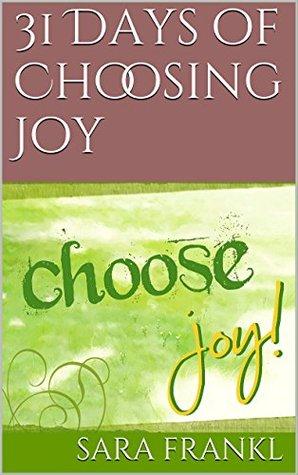 31 Days of Choosing Joy