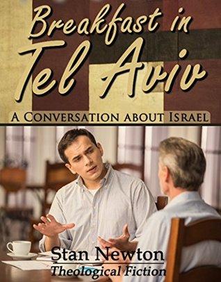 Breakfast in Tel Aviv: A Conversation about Israel