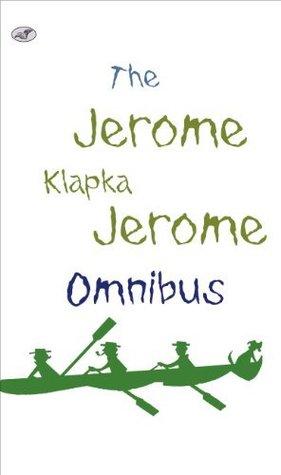 The Jerome K Jerome Omnibus