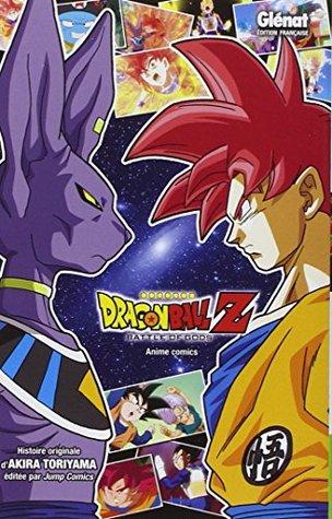 DRAGON BALL Z BATTLE OF GODS by Akira Toriyama