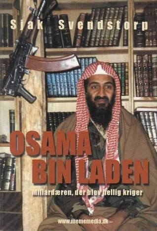 Osama Bin Laden: millardæren, der blev hellig kriger