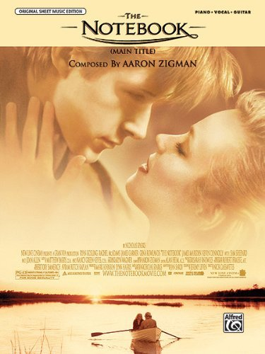 The Notebook (Main Title) (from the Notebook): Piano/Vocal/Chords, Sheet