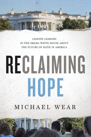 Reclaiming Hope: Lessons Learned in the Obama White House About the Future of Faith in America (ePUB)