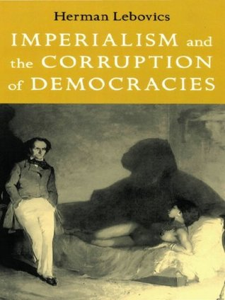 Imperialism and the Corruption of Democracies