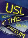 Usl at the Stadium