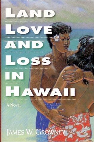 Land, Love and Loss in Hawaii