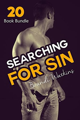 Erotica: Searching For Sin (New Adult Romance Multi Book Mega Bundle Erotic Sex Tales Taboo Box Set)(New Adult Erotica, Contemporary Coming Of Age Fantasy, Fetish)