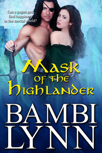 Mask of the Highlander: A Gods of the Highlands Prequel