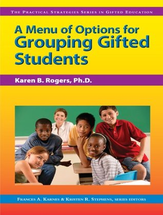 menu-of-options-for-grouping-gifted-students-practical-strategies-in-gifted-education