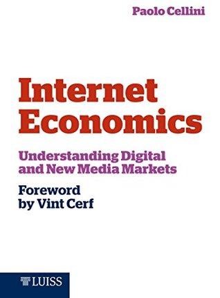 Internet Economics: Understanding Digital and New Media Markets