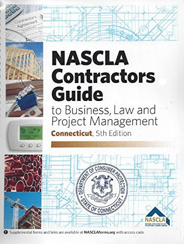 NASCLA Contractors Guide to Business Law and Project Management Connecticut, 5th Edition