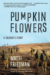 Pumpkinflowers: A Soldier's Story of a Forgotten War