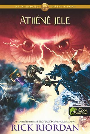 Athéné jele (The Heroes of Olympus, #3)