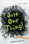 Just One Thing!
