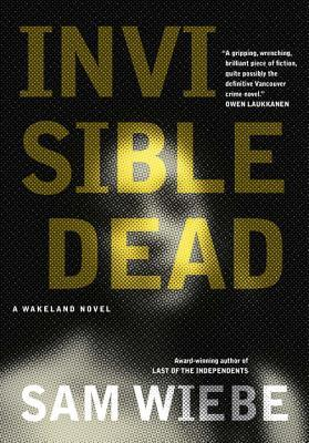 Invisible Dead (Wakeland, #1)