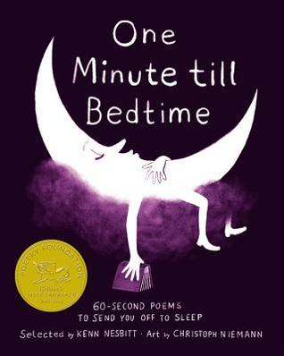 One Minute till Bedtime: 60-Second Poems to Send You off to Sleep - Kenn Nesbitt