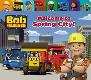 Bob the Builder: Welcome to Spring City!