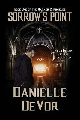Sorrows point the marker chronicles 1 by danielle devor fandeluxe Choice Image