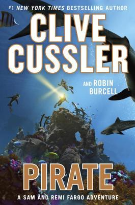 Book Review: Pirate by Clive Cussler and Robin Burcell