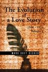 The Evolution of a Love Story: 1968 1974, Volume 1