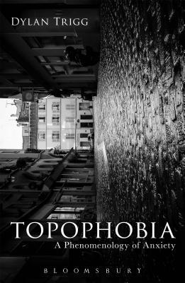 topophobia-a-phenomenology-of-anxiety