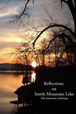 Reflections on Smith Mountain Lake