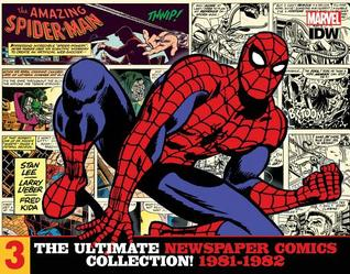 The Amazing Spider-Man: The Ultimate Newspaper Comics Collection, Volume 3: 1981-1982