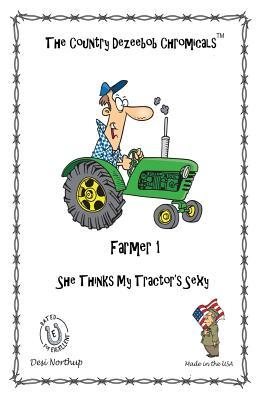 E-I-E-I-O Farmer Chromicals 1: She Thinks My Tractor's Sexy in Black + White
