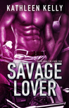 Savage Lover (Savage Angels MC, #4)