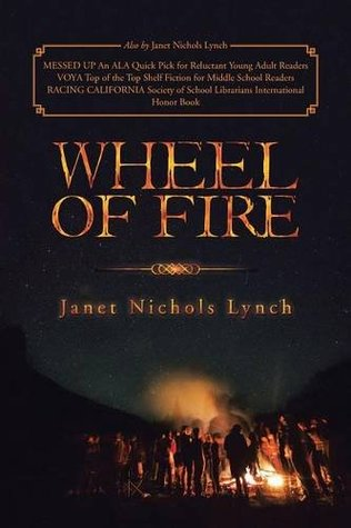 Wheel of fire par Janet Nichols Lynch