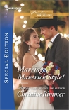 Marriage, Maverick Style! by Christine Rimmer