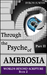 Through the Psyche of Ambrosia - Part II (Worlds Beyond Scripture # 2)