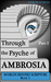Through the Psyche of Ambrosia - Part I by Byron Fortin