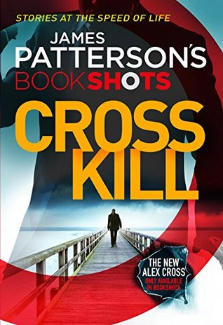 Cross Kill(Alex Cross 24.4)