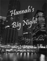Hannah's Big Night (A Matter of Time, #8.5)