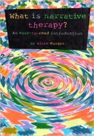 What is Narrative Therapy?  An Easy to Read Introduction