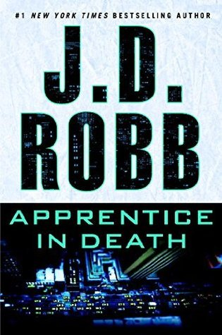 Book Review: Apprentice in Death by J.D. Robb