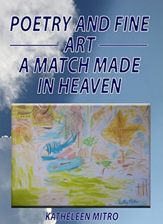 Poetry And Fine Art: A Match Made In Heaven