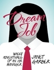 Dream Job, Wacky Adventures of an HR Manager