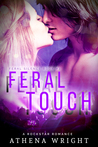 Feral Touch (Feral Silence Rock Star #3)