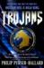 Trojans by Philip Purser-Hallard