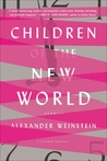 Children of the New World by Alexander Weinstein