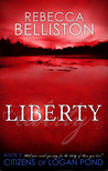 Liberty by Rebecca Belliston