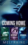 The Coming Home Series Boxed Set by Meli Raine
