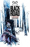 Black Road #3 by Brian Wood