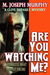 Are You Watching Me?