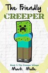 The Creeper Village by Mark Mulle