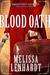 Blood Oath (Laura Elliston #2) by Melissa Lenhardt