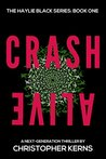 Crash Alive by Christopher Kerns