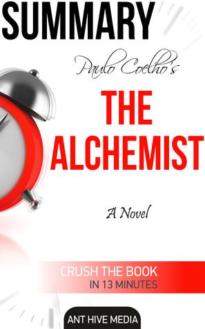Paulo Coelho's The Alchemist: A Novel Summary